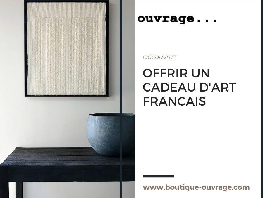 3 bonnes raisons d'offrir un cadeau d'artisan d'art français